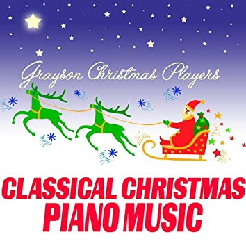 Classical Christmas Piano Music