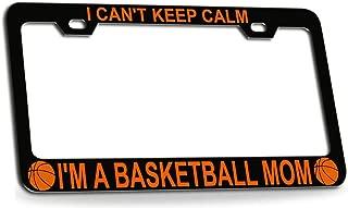Custom Brother - I Can't Keep Calm I'm A Basketball MOM Basketball Black Metal License Plate Frame Auto Tag Holder
