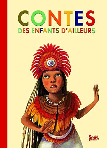 Contes des enfants d'ailleurs PDF Books