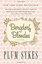 Bergdorf Blondes by Sykes, Plum(August 19, 2014) Paperback