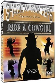 Shadow Dancers Vol 12. Ride A Cowgirl