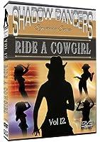 Vol. 12-Shadow Dancers: Ride Acowgirl