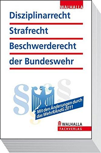 Disziplinarrecht, Strafrecht, Beschwerderecht der Bundeswehr (Sicherheitswesen)