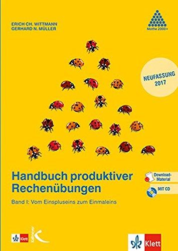 Handbuch produktiver Rechenübungen I: Vom Einspluseins zum Einmaleins