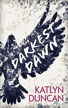 Darkest Dawn (Willows Lake, Book 1) by [Katlyn Duncan]