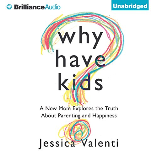 Why Have Kids? audiobook cover art