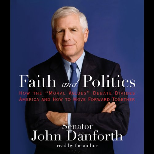 Faith and Politics audiobook cover art