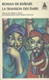 Roman de Baïbars, Tome 5 - La trahison des émirs