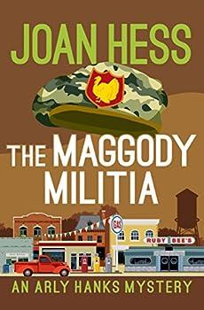 The Maggody Militia  The Arly Hanks Mysteries