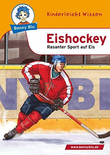Benny Blu - Eishockey: Rasanter Sport auf Eis