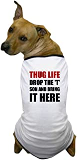 CafePress Thug Life Dog T Shirt Dog T-Shirt