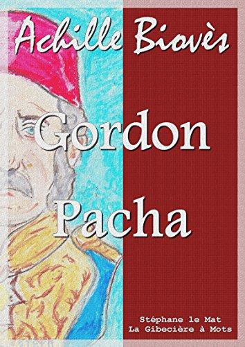 Gordon Pacha (French Edition)