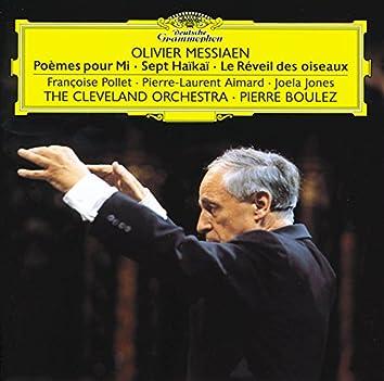 Messiaen: Poèmes pour Mi; Sept Haïkaï; Le Réveil des oiseaux