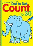 Dot to Dot Count to 30 (Volume 5) (Dot to Dot Counting)