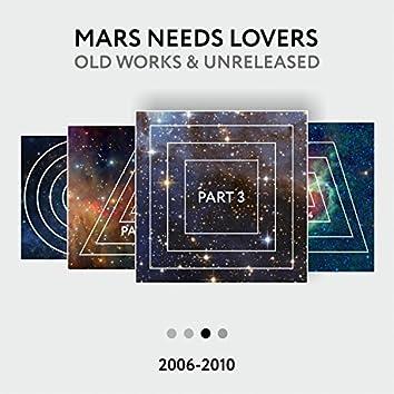 Old Works 2006-2010 (Pt. 3)