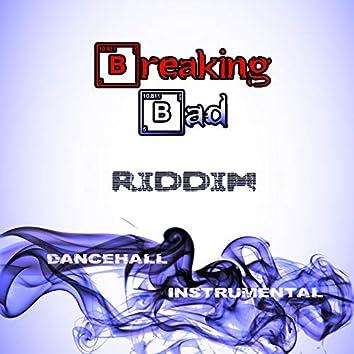 Breaking Bad Riddim (Dancehall Instrumental)