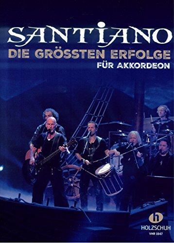 santiano–La grössten éxitos–Song libro Arreglados para acordeón (también para teclado, guitarra, Voz, Piano) [de la fragancia/Alemán]