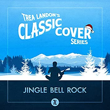 Jingle Bell Rock (Trea Landon's Classic Cover Series)