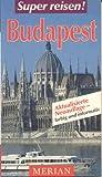 MERIAN Super reisen! Budapest -