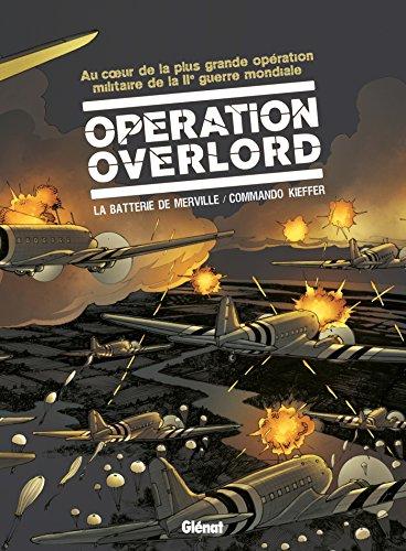 Opération Overlord - Coffret Tomes 03 et 04: La Batterie de Merville et Commando Kieffer