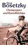 Horst Bosetzky: Champagner und Kartoffelchips