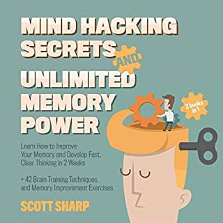 Mind Hacking Secrets and Unlimited Memory Power: 2 Books in 1 cover art