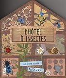 L'hôtel à insectes