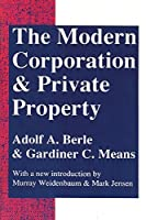 The Modern Corporation and Private Property by Adolf A. Berle Gardiner C. Means(1991-01-01)