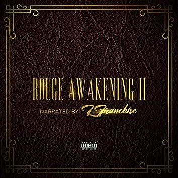 Rouge Awakening II