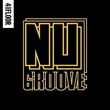 4 To The Floor Presents Nu Groove (Mixed)