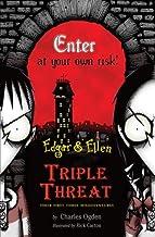 Edgar & Ellen Triple Threat: Their First Three Misadventures (Rare Beasts / Tourist Trap / Under Town)