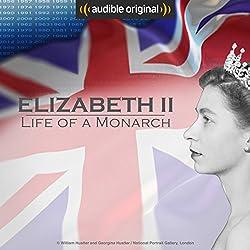 Queen Elizabeth II: Life of a Monarch