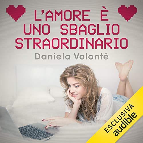 L'amore è uno sbaglio straordinario audiobook cover art
