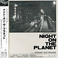 Night on the Planet by Asparagus X Beat Crusaders (2007-01-17)