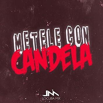 Metele Con Candela (Remix)