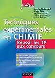 Techniques expérimentales en Chimie - Réussir les TP aux concours