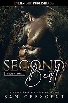 Second Best (Volkov Bratva Book 1) by [Sam Crescent]