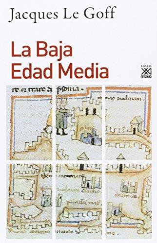 La Baja Edad Media: 1212 (Siglo XXI de España General)