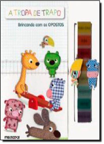 A Tropa De Trapo. Brincando Com Os Opostos (Em Portuguese do Brasil)