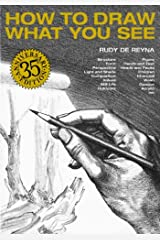 How to Draw What You See Kindle Edition