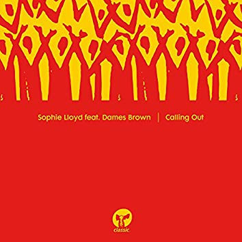 Calling Out (feat. Dames Brown)