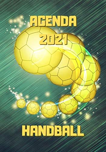Agenda 2021 handball: Ballon jaune - Agenda semainier 2021 handball - 12 mois: Janvier à Décembre 2021 - Planificateur semainier 2021 - 114 pages - 17,8 x 25.4 cm