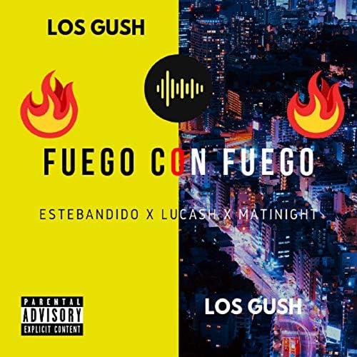 Los Gushh feat. Estebandido, Lucash & Matinight