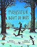 MONSIEUR BOUT-DE-BOIS - A partir de 4 ans