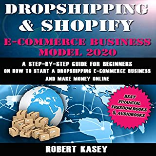 Dropshipping & Shopify E-Commerce Business Model 2020 cover art