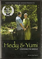 Hedy and Yumi: Crossing the Bridge