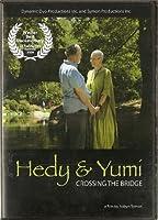 Hedy and Yumi: Crossing the Bridge