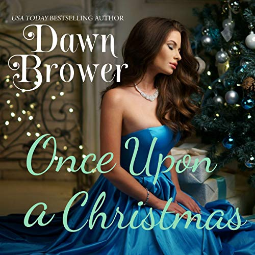 Once Upon a Christmas Audiobook By Dawn Brower cover art