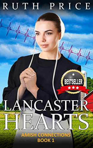 Lancaster Hearts (Out of Darkness - Amish Connections Book 1) by [Ruth Price]