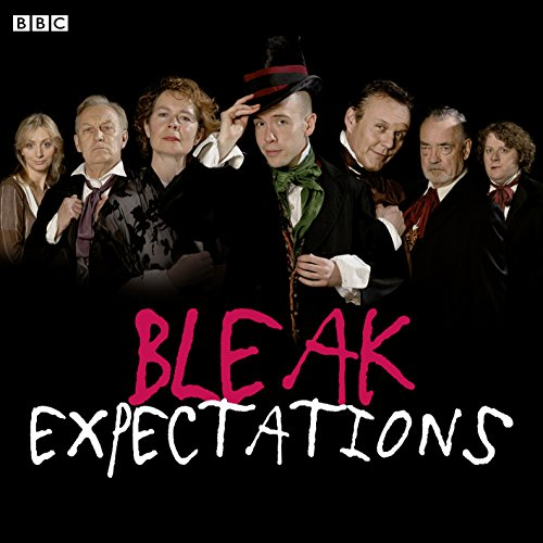 Bleak Expectations: The Complete First Series (Bleak Expectations Complete Series, Band 1)